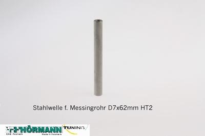 02/117 Stahl-Welle f. Messingrohr D7x62 HT 2  1 Stuks