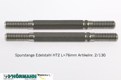 02/130 Spurstange Edelstahl HT-2 L=76mm  2 Stuks