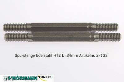 02/133 Spurstange Edelstahl HT 2 L=84mm  2 Stuks