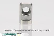 06/010 Aluminium houder voor rem as incl. glijbusjes 2 Stuks
